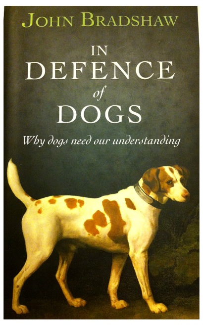 In Defense Of Dogs John Bradshaw