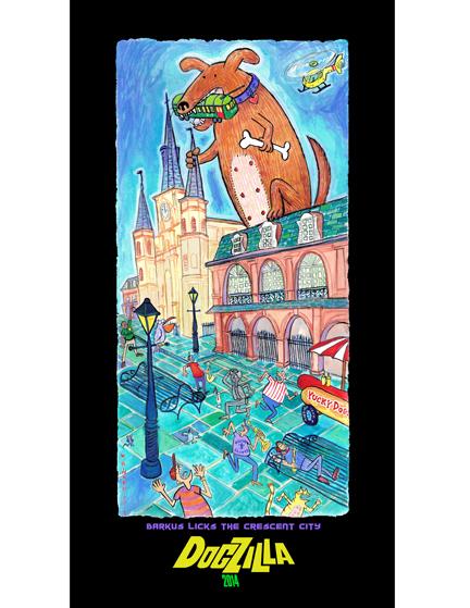 The 2014 Barkus poster: Dogzilla | Barkus Licks the Crescent City