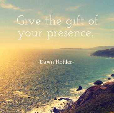 gift of your presence.jpg