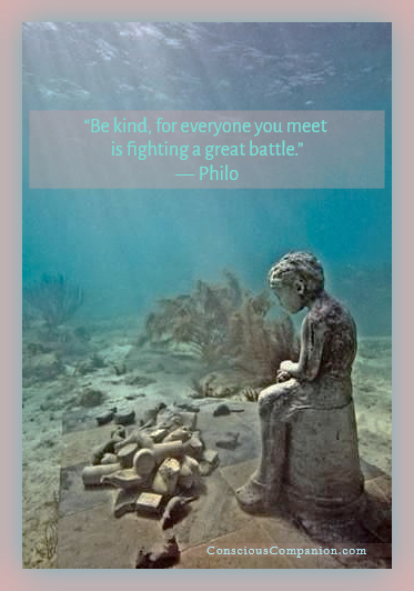 Be Kind_Kindness Quotes__Philo of alexandria_be kind hard battle_Conscious Companion_